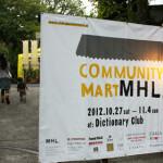 ラフでアットホームな秋のお祭り「MHL. COMMUNITY MART 」@ディクショナリー倶楽部